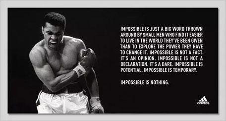"""阿迪达斯(ADIDAS)广告语""""IMPOSSIBLE IS NOTHING"""""""